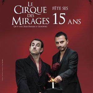 Le cirque des mirages fête ses 15 ans