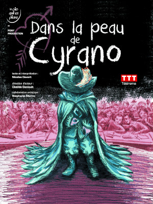 Dans la peau de Cyrano et dans celle de tous les autres !