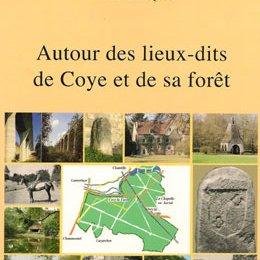 « Autour des lieux-dits de Coye-la-Forêt »,