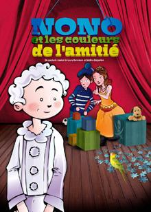 NONO ET LES COULEURS DE L'AMITIÉ